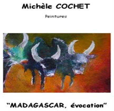 MADAGASCAR évocation Michèle Cochet