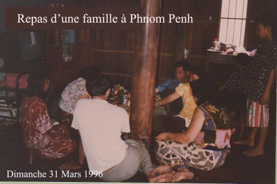 Phnom Penh Repas de famille 31 mars 1996