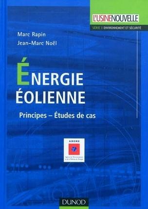 energie-eolienne-principes-etudes-de-cas-marc-rapin-jean-marc-noel-duno.jpg