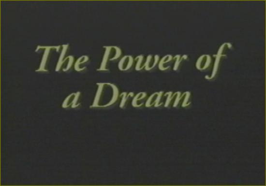 Film 4 titre 1 the power of a dream